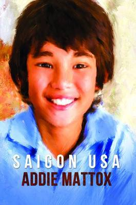 Saigon USA by Addie Mattox