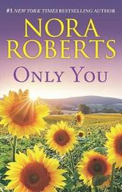 Only You by Nora Roberts image