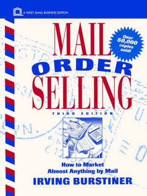 Mail Order Selling: How to Market Almost Anything by Mail by Irving Burstiner image