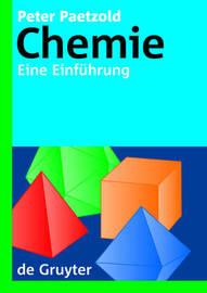 Chemie: Eine Einfuhrung by Peter Paetzold