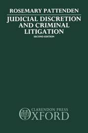 Judicial Discretion and Criminal Litigation by Rosemary Pattenden image