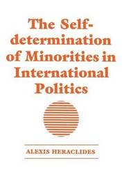 The Self-determination of Minorities in International Politics by Alexis Heraclides image