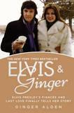 Elvis & Ginger by Ginger Alden