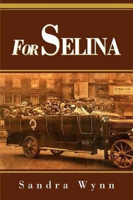 For Selina by Sandra Wynn