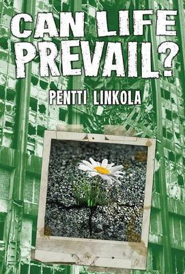 Can Life Prevail? by Pentti Linkola