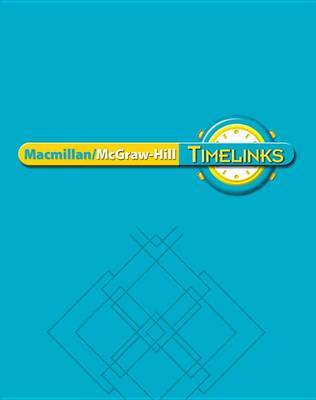 Timelinks: Second Grade, Unit 3 Big Book by McGraw-Hill Education image