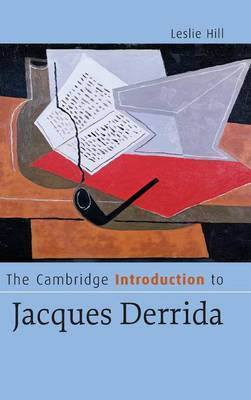 The Cambridge Introduction to Jacques Derrida by Leslie Hill image