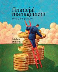 Financial Management: Theory & Practice (with Thomson One - Business School Edition 1-Year Printed Access Card) by Eugene F Brigham image