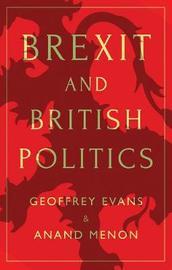 Brexit and British Politics by Geoffrey Evans