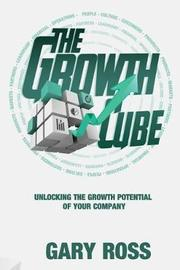 The Growth Cube by Gary Ross