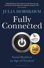 Fully Connected by Julia Hobsbawm