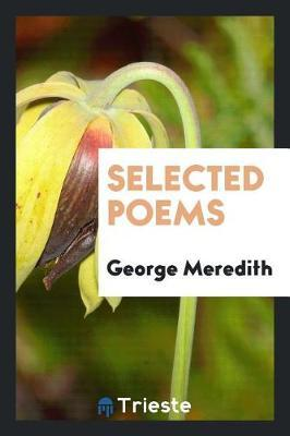 Selected Poems by George Meredith