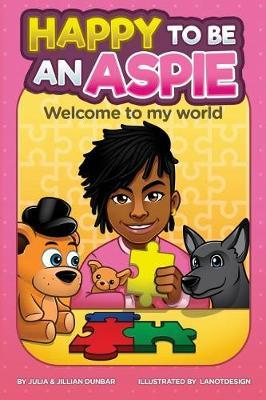 Happy to Be an Aspie by Julia Dunbar image