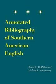 Annotated Bibliography of Southern American English by James B McMillan image