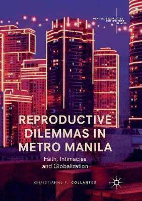 Reproductive Dilemmas in Metro Manila by Christianne F. Collantes