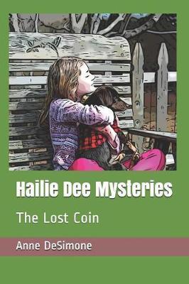 Hailie Dee Mysteries by Anne Desimone