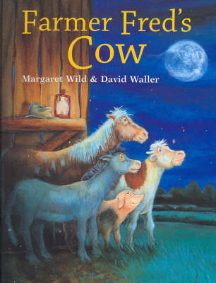 Farmer Fred's Cow by Margaret Wild image