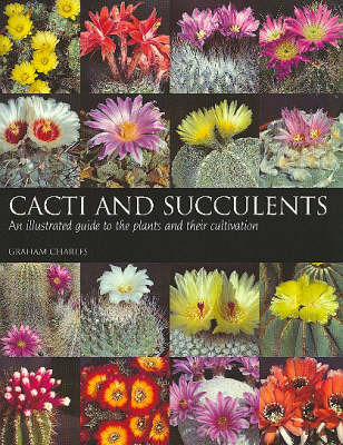 Cacti and Succulents by Graham Charles