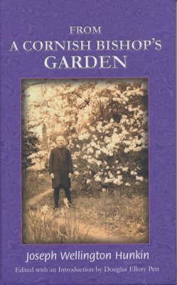 From a Cornish Bishop's Garden by Joseph Wellington Hunkin