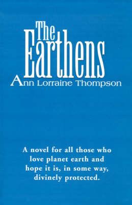 The Earthens by Ann Lorraine Thompson