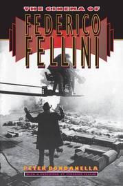 The Cinema of Federico Fellini by Peter Bondanella