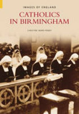 Catholics in Birmingham by Christine Ward-Penny image