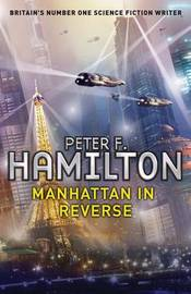 Manhattan in Reverse by Peter F Hamilton