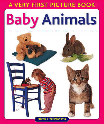 Baby Animals by Nicola Tuxworth
