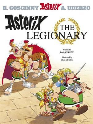 Asterix: Asterix The Legionary by Rene Goscinny image