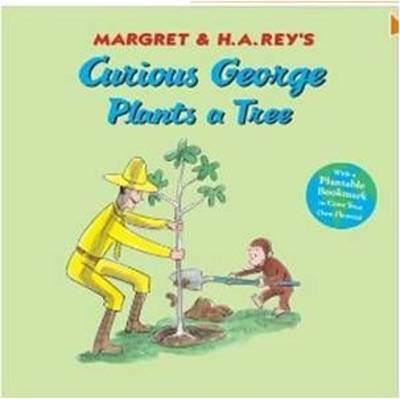 Curious George Plants a Tree by H.A. Rey