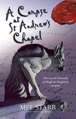 A Corpse at St Andrew's Chapel by Mel Starr image
