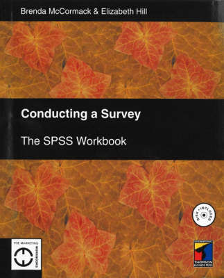 Conducting a Survey: SPSS Workbook by Brenda McCormack image