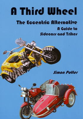 Third Wheel: The Eccentric Alternative by Simon Potter image