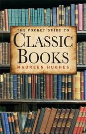 The Pocket Guide to Classic Books by Maureen Hughes image
