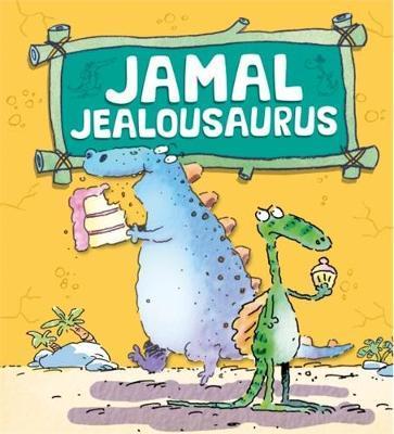 Dinosaurs Have Feelings, Too: Jamal Jealousaurus by Brian Moses image