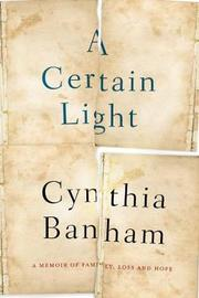 A Certain Light by Cynthia Banham