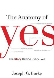 The Anatomy of Yes by Joseph Burke