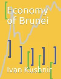 Economy of Brunei by Ivan Kushnir