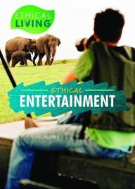 Ethical Entertainment by Jackson Nieuwland