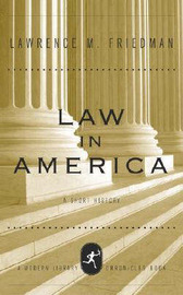 Law in America: A Brief History by Lawrence M. Friedman image
