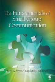The Fundamentals of Small Group Communication by Scott A Myers image
