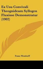 Ex Usu Convivali Theognideam Syllogen Fluxisse Demonstratur (1902) by Franz Wendorff image
