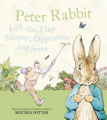 Peter Rabbit Lift-the-Flap Shapes, Opposites and Sizes by Beatrix Potter