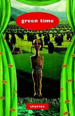 Green Time by 14 Seattle Authors; Jean Lenihan editor