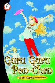 Guru Guru Pon-chan volume 6 by Satomi Ikezawa image