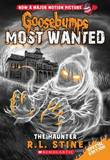 The Haunter (Goosebumps Most Wanted Special Edition #4) by R.L. Stine