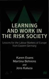 Learning and Work in the Risk Society by Karen Evans image