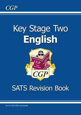 KS2 English SATS Revision Book (for tests in 2018 and beyond) by CGP Books image