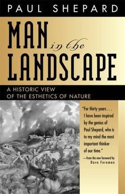 Man in the Landscape by Paul Shepard