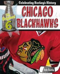 Chicago Blackhawks by Eric Zweig
